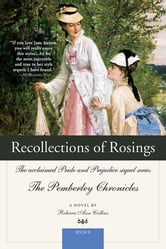 Recollections of Rosings - The acclaimed Pride and Prejudice sequel series ebook by Rebecca Collins