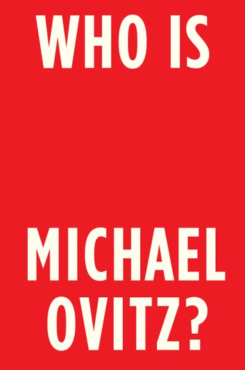 Who Is Michael Ovitz? eBook by Michael Ovitz