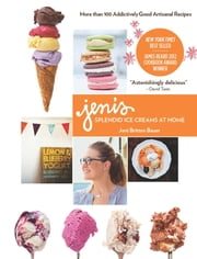 Jeni's Splendid Ice Creams at Home ebook by Jeni Britton Bauer