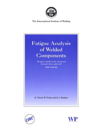 fatigue life estimation of welded aluminum Fatigue life estimations comparison with the improving fatigue life for aluminum cruciform joints weld generalized stress parameter approach  fatigue life analyses welded structures tom lassen available book depository with free delivery worldwide.