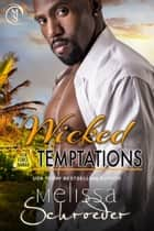Wicked Temptations ebook by Melissa Schroeder