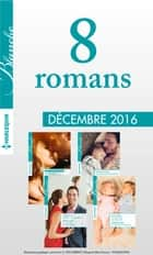 8 romans Blanche (nº1294 à 1297 - Décembre 2016) ebook by Collectif
