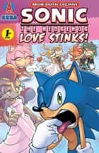 Sonic the Hedgehog:Love Stinks! ebook by Mike Gallagher, Ken Penders, Karl Bollers,...