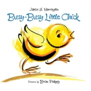 Busy-Busy Little Chick ebook by Janice N. Harrington,Brian Pinkney
