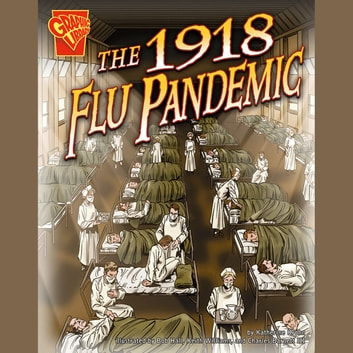 1918 Flu Pandemic, The audiobook by Katherine Krohn