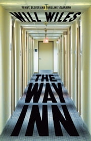 The Way Inn ebook by Will Wiles
