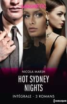 Hot Sydney Nights - Intégrale 3 romans ebook by Nicola Marsh
