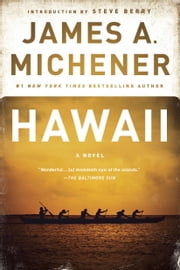 Hawaii - A Novel ebook by James A. Michener,Steve Berry