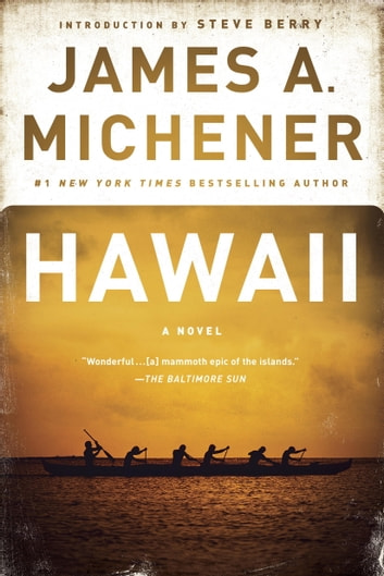Hawaii - A Novel ebook by James A. Michener