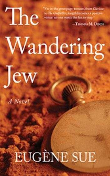 The Wandering Jew - A Novel ebook by Eugène Sue