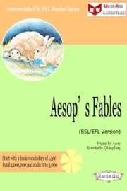 Aesop's Fables (ESL/EFL Version) ebook by Qiliang Feng