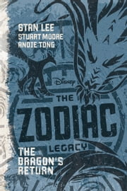 The Zodiac Legacy: The Dragon's Return ebook by Stan Lee,Stuart Moore
