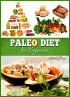 Paleo Diet for Beginners ebook by Helen Jade