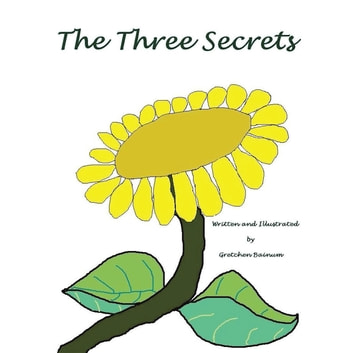 The Three Secrets ebook by Gretchen Bainum