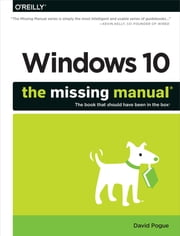 Windows 10: The Missing Manual ebook by Kobo.Web.Store.Products.Fields.ContributorFieldViewModel