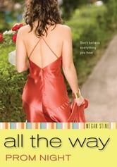 Prom Night: All the Way ebook by Megan Stine