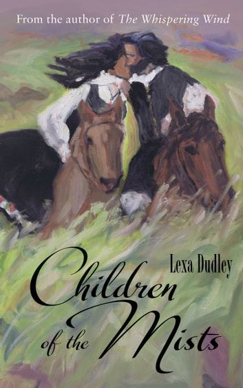 Children of the Mists ebook by Lexa Dudley