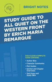 Study Guide to All Quiet on the Western Front ebook by Intelligent Education