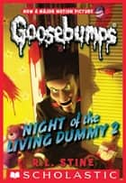 Classic Goosebumps #25: Night of the Living Dummy 2 ebook by R. L. Stine