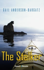 The Stalker ebook by Gail Anderson-Dargatz
