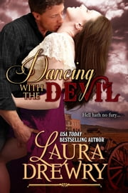 Dancing with the Devil ebook by Laura Drewry