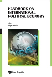 Handbook on International Political Economy ebook by Ralph Pettman