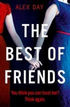 The Best of Friends ebook by