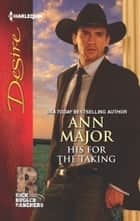 His for the Taking ebook by Ann Major