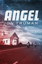 Angel eBook von Jon Truman