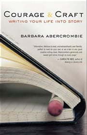 Courage and Craft ebook by Barbara Abercrombie