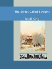 The Street Called Straight ebook by Basil King