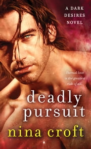 Deadly Pursuit ebook by Nina Croft