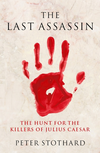 The Last Assassin ebook by Peter Stothard