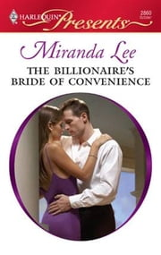 The Billionaire's Bride of Convenience ebook by Miranda Lee