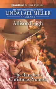 The Rancher's Christmas Promise ebook by Allison Leigh