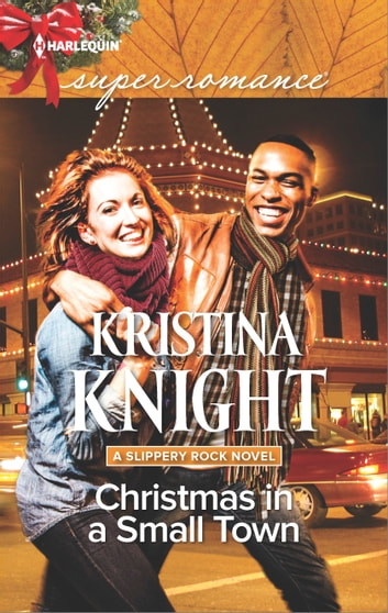 Christmas in a Small Town ebook by Kristina Knight