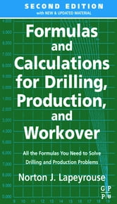 Formulas and Calculations for Drilling, Production and Workover ebook by Norton J. Lapeyrouse