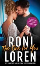 The One for You ebook by Roni Loren