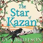 The Star of Kazan audiobook by