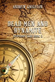 Dead Men and Dynamite