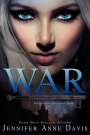 War ebook by Jennifer Anne Davis