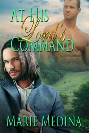 At His Lord's Command ebook by Marie Medina