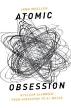 Atomic Obsession ebook by John Mueller