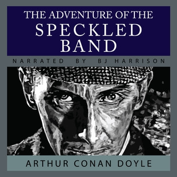 Adventure of the Speckled Band, The audiobook by Arthur Conan Doyle