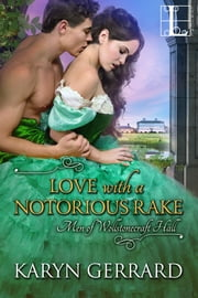 Love with a Notorious Rake ebook by Karyn Gerrard