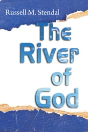 The River of God ebook by Martin Stendal