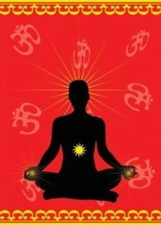 Chakra Meditation For Beginners eBook by Jeff Malone