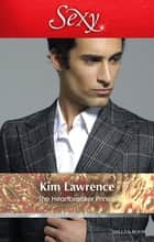 The Heartbreaker Prince 電子書 by Kim Lawrence