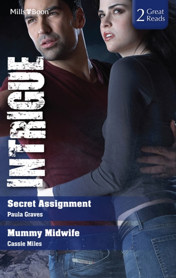 Secret Assignment/Mummy Midwife ebook by Cassie Miles,Paula Graves