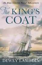 The King's Coat ebook by Dewey Lambdin